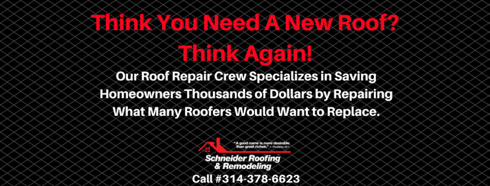 Schneider Roofing & Remodeling reviews | 105 N. Main St. - St Charles MO